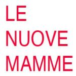 LE NUOVE MAMME