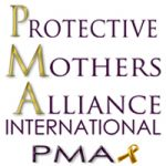 PROTECTIVE MOTHERS ALLIANCE INTERNATIONAL - PMA