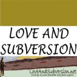 LOVE AND SUBVERSION