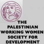 PALESTINIAN WORKING WOMAN SOCIETY FOR DEVELOPMENT