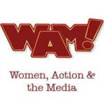 WOMEN, ACTION & MEDIA - WAM!